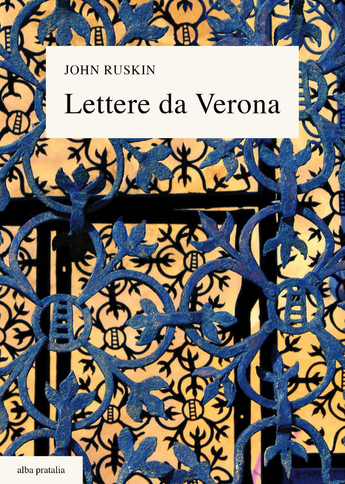 Lettere da Verona John Ruskin