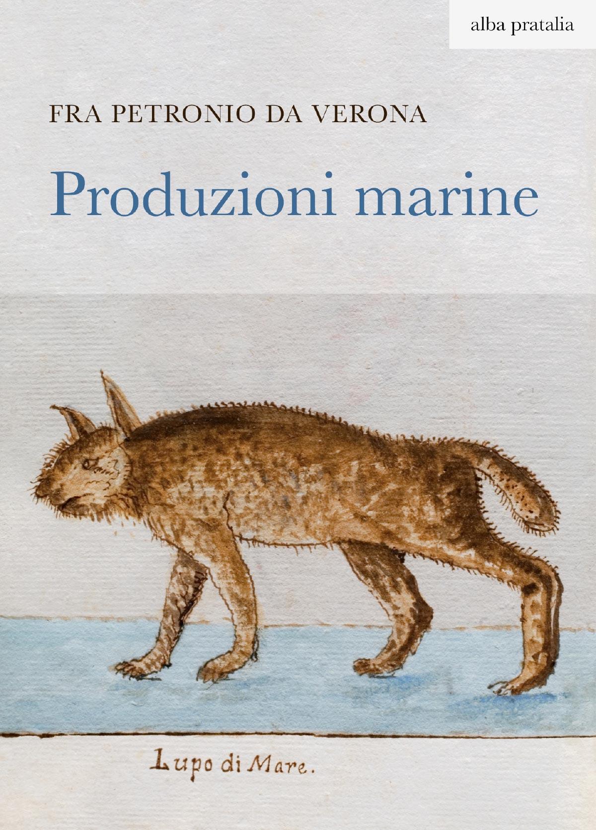 Produzioni marine Fra Petronio da Verona